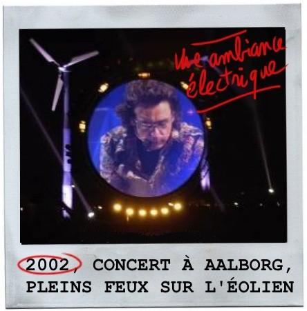 Aalborg,aero,2002,jean michel jarre,concert,éoliennes