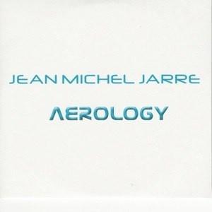 Aerology, jean michel jarre
